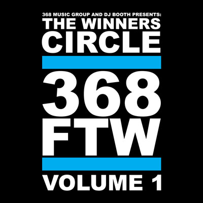 Winner's Circle - 368 FTW Vol. 1 Album Cover