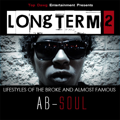 Ab-Soul - Longterm 2: Lifestyles Of The Broke & Almost Famous Cover