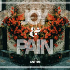ANTHM - Joy &amp; Pain EP Cover