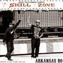 Arkansas Bo - Skill Zone Vol. 1 Cover