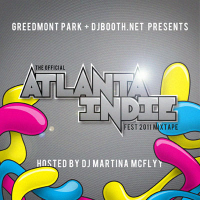 The Official Atlanta Indie Fest 2011 Mixtape Front Cover