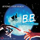 Beyond Belief - Beyond Your Reach Cover