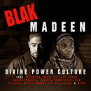 Blak Madeen - Divine Power Culture Cover