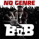 B.o.B - No Genre Cover