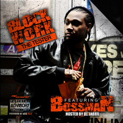 Bossman - Block Work (The Tester) Album Cover
