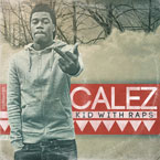 Calez - Kid With Raps: Deluxe Cover