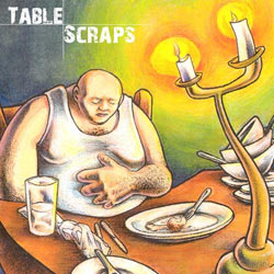 cas One - Table Scraps EP Album Cover