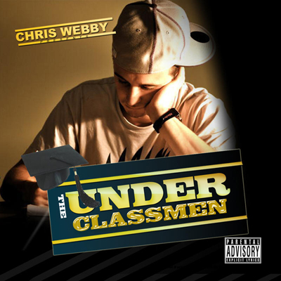 Chris Webby - The Underclassmen Cover