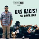 Das Racist - Sit Down, Man Artwork