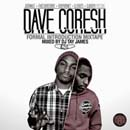 Dave Coresh - Formal Introduction (Mixed by DJ Tay James) Cover