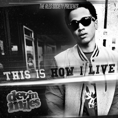 Devin Miles - This Is How I Live Cover