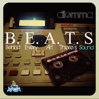 Dilemma - B.E.A.T.S. Vol. 1 (Behind Every Art Theres Sound) Cover
