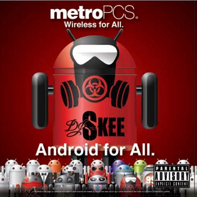 Metro PCS & DJ Skee Present: Android for All Front Cover
