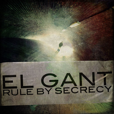El Gant - Rule by Secrecy Cover