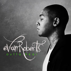 Evan Roberts - Outta Hear EP Cover