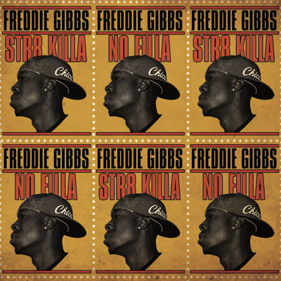 Freddie Gibbs - Str8 Killa No Filla (No DJ) Cover