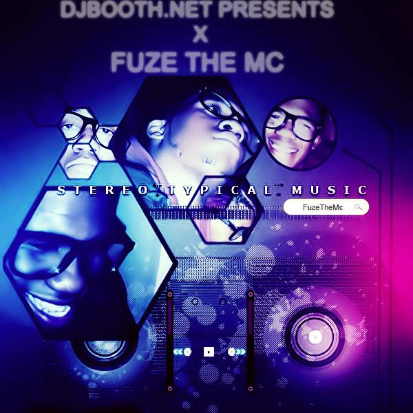 Fuze The Mc - Stereo Typical Music Cover