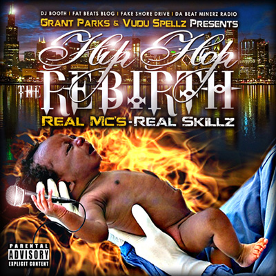 Grant Parks & Vudu Spellz - Hip Hop the Rebirth (Real MCs Real Skillz) Album Cover
