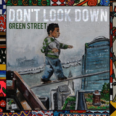 Green Street - Don't Look Down Cover