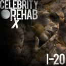 I-20 - Celebrity Rehab Cover