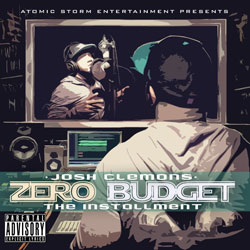 "Josh Clemons - Zero Budget ""The Installment"" Album Cover"
