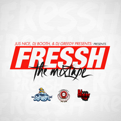 "Jus Nice - Fressh ""The Mixtape"" Cover"