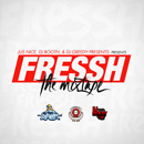 Jus Nice - Fressh &#8220;The Mixtape&#8221; Cover