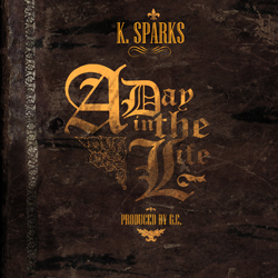 K. Sparks - A Day in the Life [Album Sampler] Cover
