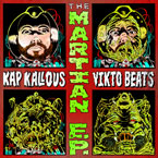Kap Kallous x Vikto Beats - The Martian EP Cover