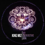 King Mez - My Everlasting Zeal Cover