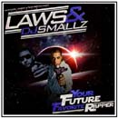 Laws - Your Future Favorite Rapper (Presented by DJ Smallz) Cover