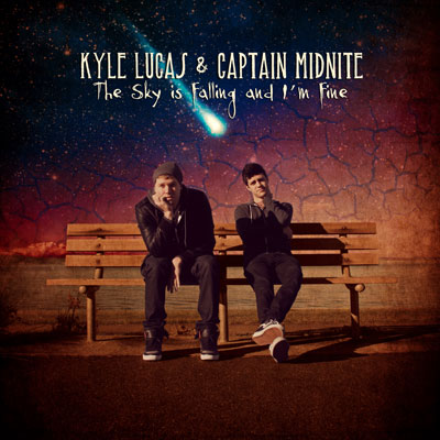 Kyle Lucas & Captain Midnite - The Sky Is Falling and I'm Fine Cover