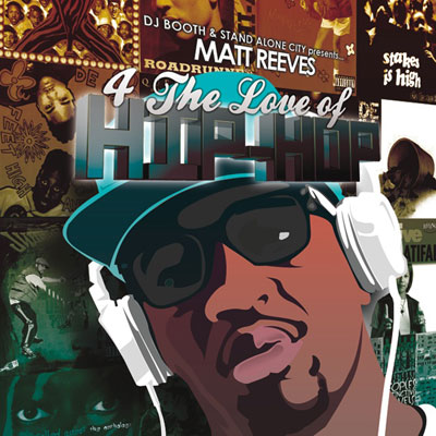 Matt Reeves - 4 the Love of Hip Hop Album Cover