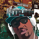 Matt Reeves - 4 the Love of Hip Hop Cover
