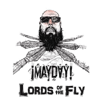 ¡MAYDAY! - Lords of the Fly Cover