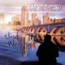 Mike Dreams - Just Waking Up Cover