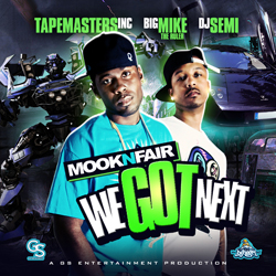 Mook N Fair - We Got Next Cover
