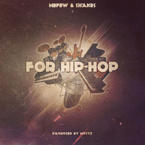 Nefew and Shakes - For Hip Hop Cover