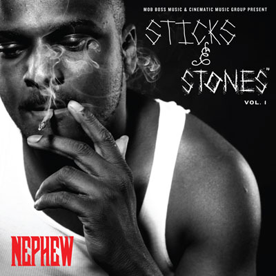 Nephew - Sticks N' Stones Vol. 1 Album Cover