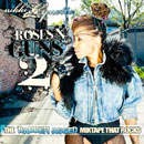 Nikki Lynette - Roses N&#8217; Guns 2: The BADDER ASSED Mixtape That Rocks Cover