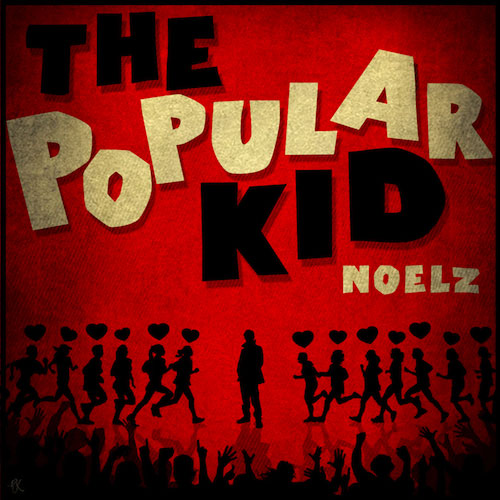 Noelz - The Popular Kid Album Cover