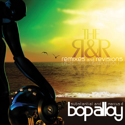 Bop Alloy - The R & R (Remixes & Revisions) Cover