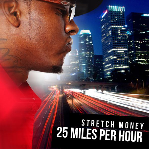 Stretch Money - 25 Miles Per Hour [Album] Cover