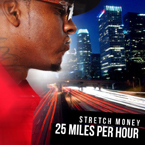 stretch-money-25-miles-per-hour