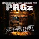 PRGz - Hood Headlinaz Vol. 2 (Still Headlinin) Cover