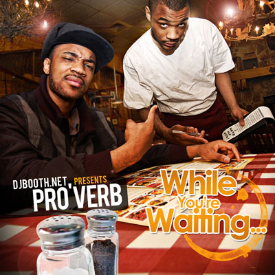 Pro'Verb - While You're Waiting… Album Cover