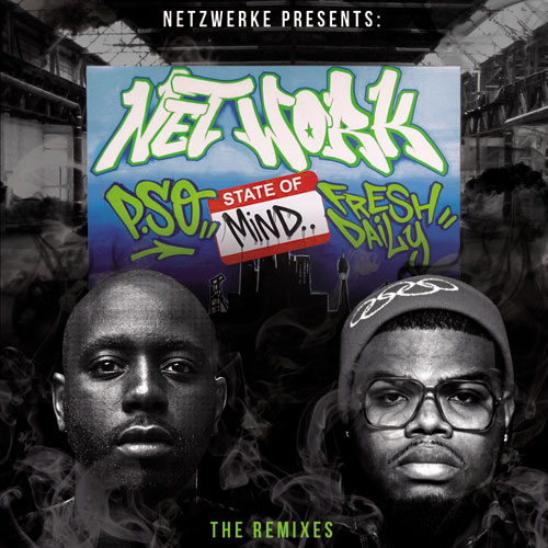 P.SO & Fresh Daily - Network State of Mind Remixtape Cover