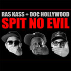 Ras Kass & Doc Hollywood - Spit No Evil Cover