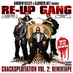 Cracksploitation Vol. 2: Remixtape [Hosted by The Clipse] Front Cover