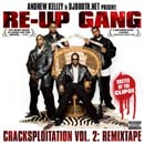 Andrew Kelley Presents: Re-Up Gang Cracksploitation Vol. 2 Cover